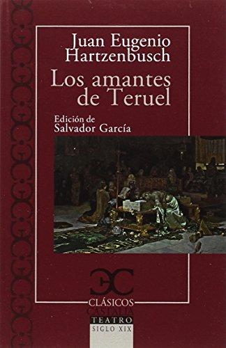 Los amantes de Teruel (CLASICOS CASTALIA) por Salvador García