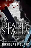 Deadly States (Seaforth Files by Nicholas P Clark Book 2) (English Edition)