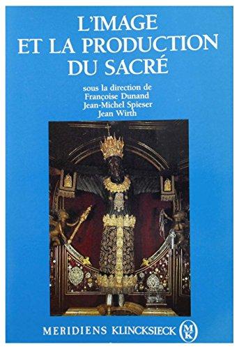 L'image et la production du sacré