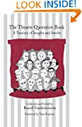 #6: The Theatre Quotation Book: A Treasury of Insights and Insults