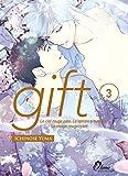 Gift - Tome 03 - Livre (Manga) - Yaoi - Hana Collection