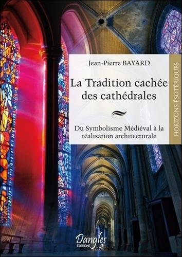 La tradition cache des cathdrales