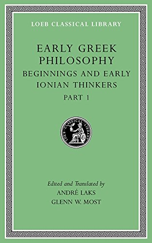 Early Greek Philosophy, Volume II: Western Greek Thinkers: 2 (Loeb Classical Library)