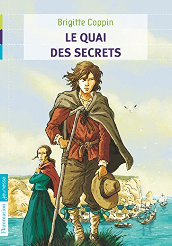 Le quai des secrets : Tome 1 par Brigitte Coppin