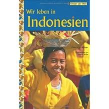 Wir leben in Indonesien