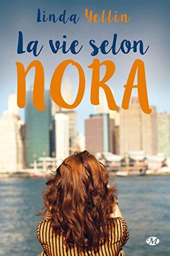 La Vie selon Nora par Linda Yellin