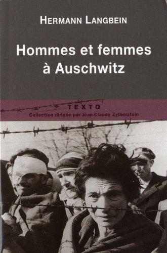 Hommes et femmes à Auschwitz par Hermann Langbein