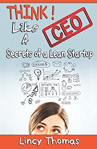 Think like a CEO!: Secrets of a Lean