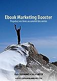 Ebook Marketing Booster: Propulsez vos livres au sommet des ventes