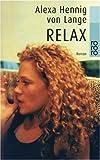 Relax von Alexa Hennig von Lange (1999) Taschenbuch