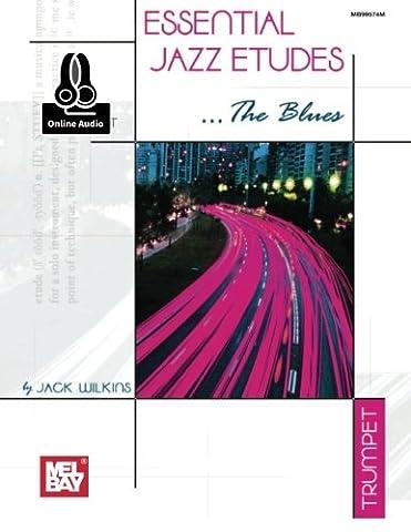 Essential Jazz Etudes: The Blues Trumpet