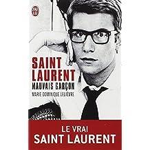 Saint Laurent, mauvais garçon