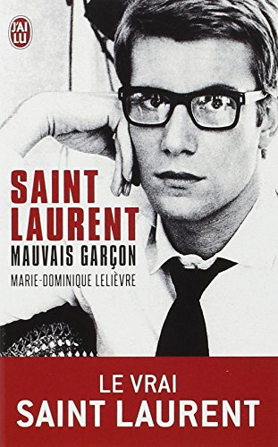 Saint Laurent, mauvais garon