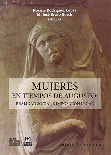 Mujeres en tiempos de Augusto por Rosalía . . . [et al. ] Rodríguez López