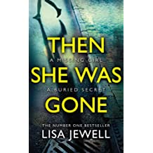 Then She Was Gone: The Sunday Times No 1 Bestseller