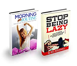 Motivation: BOX SET: The Complete Guide on Fighting Procrastination and Developing a Winning Morning Routine. Stop Being Lazy and Learn How to Wake up and Conquer Your Day (English Edition) par [McDowell, Bill]