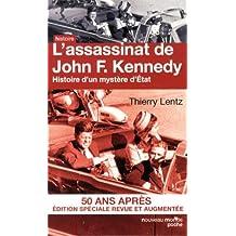 L'assassinat de John Kennedy : Histoire d'un mystère d'Etat
