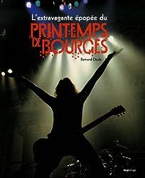 L'extravagante épopée du Printemps de Bourges
