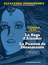 Jodorowsky 90 ans V2 : Alandor - Diosamante par Alejandro Jodorowsky