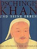 Wenzel Jacob, Claudius Müller: Dschingis Khan und seine Erben