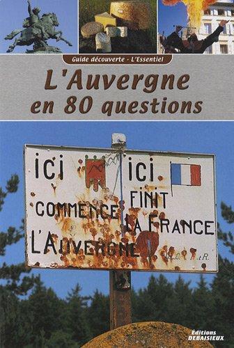 L'Auvergne en 80 questions