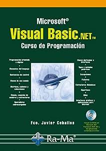 programación: Visual Basic.NET. Curso de Programación (Profesional)