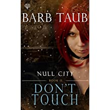 Don't Touch (From the World of Null City)