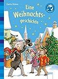 Eine Weihnachtsgeschichte: Der Bücherbär: Klassiker für Erstleser - Charles Dickens