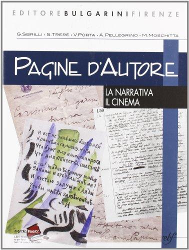 Pagine d'autore. Vol. A: La narrativa-Il cinema. Per le Scuole superiori
