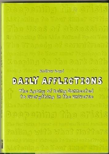 Portada del libro Daily Afflictions by Andrew Boyd (2002-08-02)