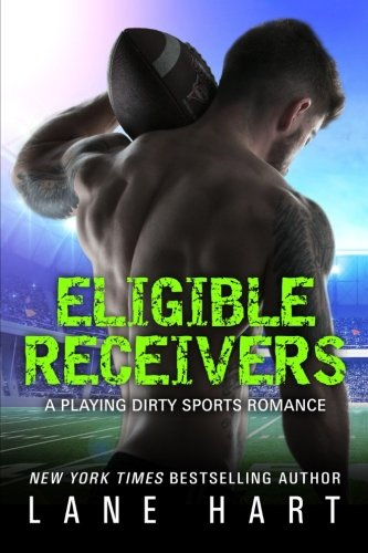 Eligible Receivers: Volume 4 (A Playing Dirty Sports Romance)
