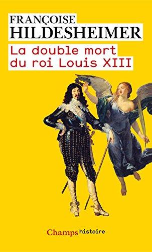 La double mort du roi Louis XIII