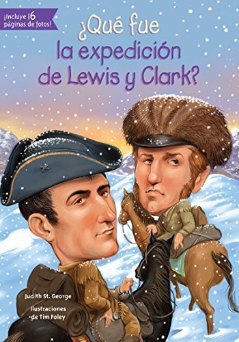 qu-fue-la-expedicin-de-lewis-y-clark-quien-fue-who-was-spanish-edition-by-judith-st-george-2016-02-1