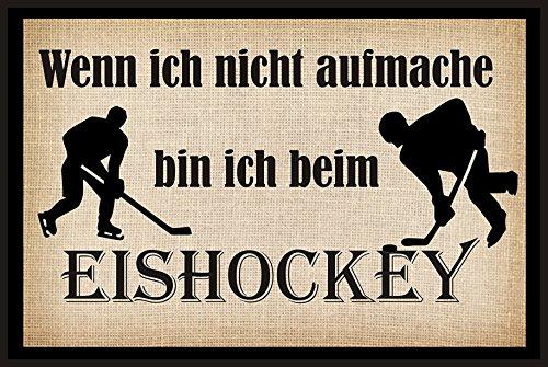 """Wenn ich nicht aufmache bin ich beim Eishockey \"""" - Fussmatte bedruckt Türmatte Innenmatte Schmutzmatte lustige Motivfussmatte"""