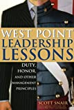 West Point Leadership Lessons: Duty, Honor and Other Management Principles by Scott Snair (2005-09-01)