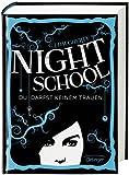 Night School. Du darfst keinem trauen von C. J. Daugherty