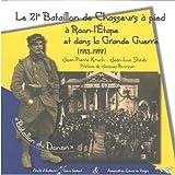 Le 21e Bataillon de Chasseurs à pied à Raon-L'Etape et dans la Grande Guerre (1913-1919)