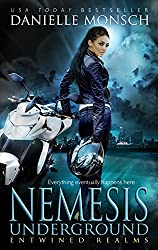 Nemesis Underground (Entwined Realms Book 6) (English Edition)