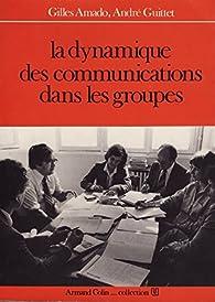 La dynamique des communications dans les groupes par Gilles Amado