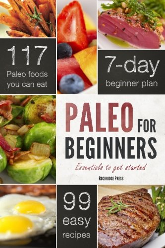 Paleo for Beginners: Essentials to Get Started