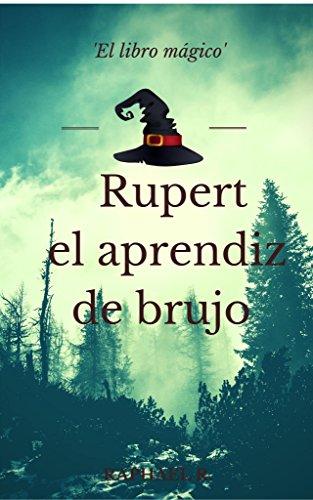 Rupert el aprendiz de brujo: El libro mágico