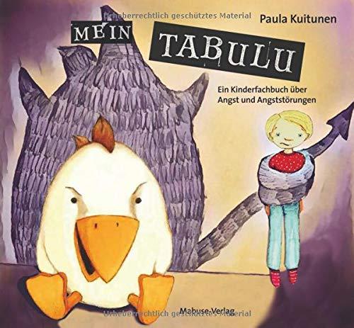 Mein Tabulu. Ein Kinderfachbuch über Angst und Angststörungen