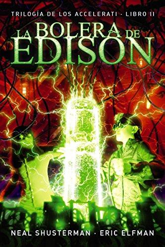 La bolera de Edison (Literatura Juvenil (A Partir De 12 Años) - Narrativa