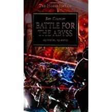 Battle for the Abyss (The Horus Heresy) by Counter, Ben (August 4, 2008) Paperback