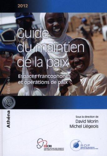 Guide du maintien de la paix par David Morin, Michel Liégeois