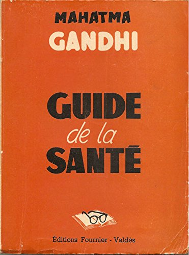 Le guide de la santé par Mahatma Gandhi