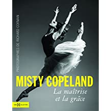 Misty Copeland, la maîtrise et la grâce