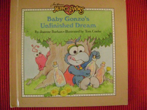 Weekly Reader presents Baby Gonzo's unfinished dream (Jim Henson's Muppet babies)