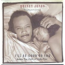 'Quincy Jones: I'll Be Good To You 12VG + + Canada Qwest
