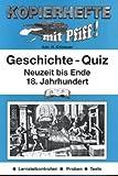 Geschichte-Quiz, Neuzeit bis Ende 18. Jahrhundert